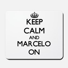 Keep Calm and Marcelo ON Mousepad