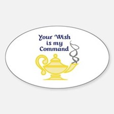 WISH IS MY COMMAND Decal