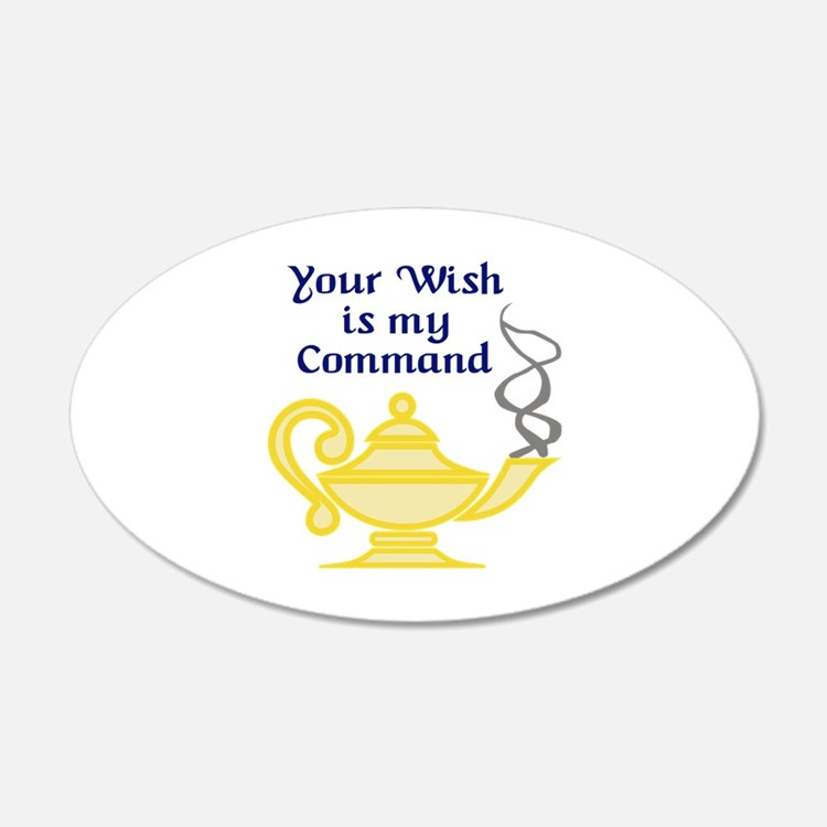 WISH IS MY COMMAND Wall Decal