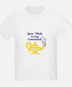 WISH IS MY COMMAND T-Shirt