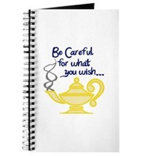 CAREFUL WHAT YOU WISH Journal