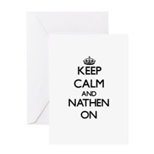 Keep Calm and Nathen ON Greeting Cards