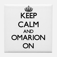 Keep Calm and Omarion ON Tile Coaster