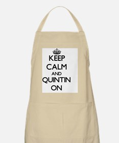Keep Calm and Quintin ON Apron