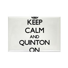 Keep Calm and Quinton ON Magnets