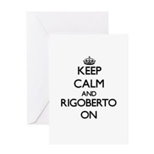 Keep Calm and Rigoberto ON Greeting Cards