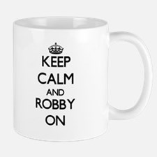 Keep Calm and Robby ON Mugs