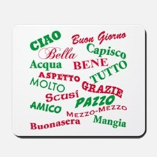 Italian Sayings Mousepad