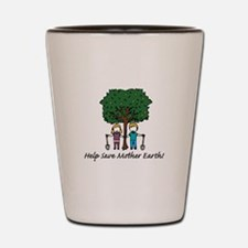 Help Mother Earth Shot Glass