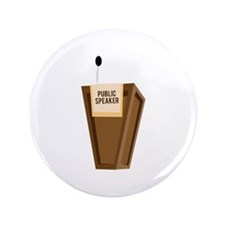 "Public Speaker 3.5"" Button"
