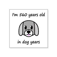 80 dog years 2 - 2 Sticker