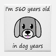 80 dog years 2 - 2 Tile Coaster