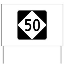 Highway 50, North Carolina Yard Sign