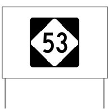 Highway 53, North Carolina Yard Sign