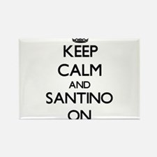Keep Calm and Santino ON Magnets