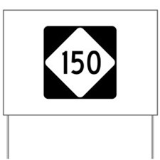 Highway 150, North Carolina Yard Sign
