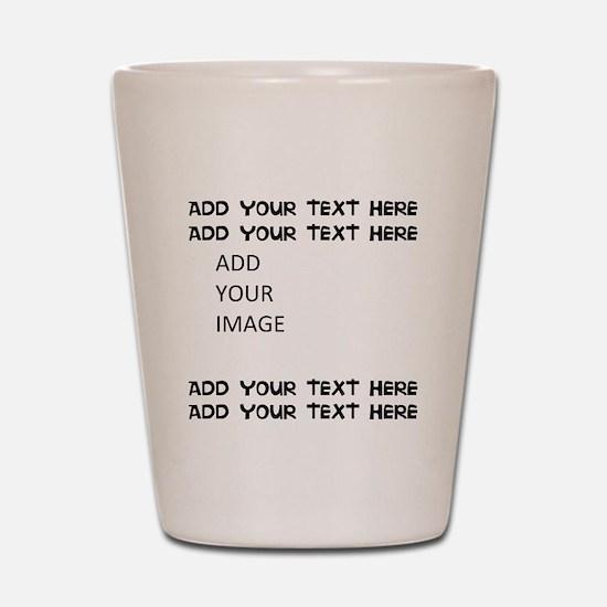 Custom Text and Image Shot Glass