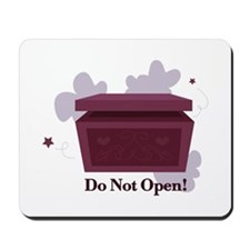 Do Not Open Mousepad