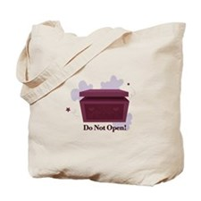 Do Not Open Tote Bag