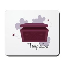 Temptation Mousepad