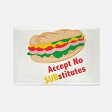 Accept No Substitutes Magnets
