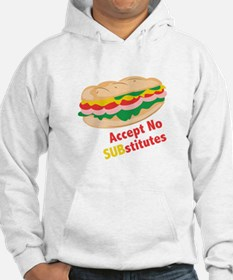 Accept No Substitutes Hoodie
