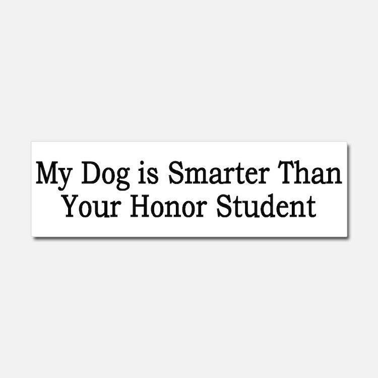 Dog Honor Student Car Magnet 10 X 3