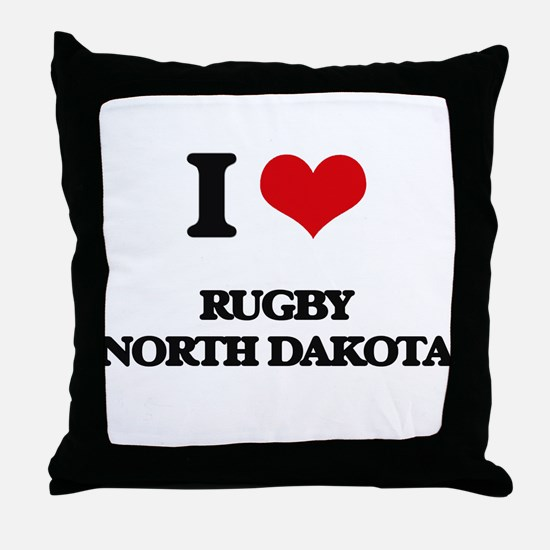 I love Rugby North Dakota Throw Pillow