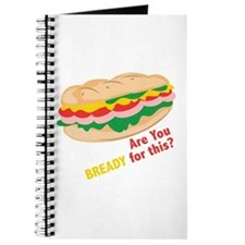 Bready for this Journal