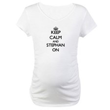 Keep Calm and Stephan ON Shirt