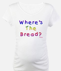 Where's The Bread Passover Shirt