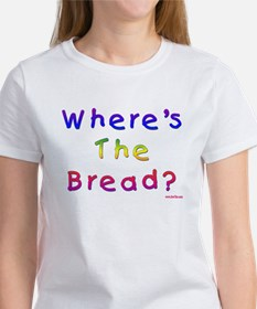 Where's The Bread Passover Tee