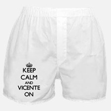 Keep Calm and Vicente ON Boxer Shorts