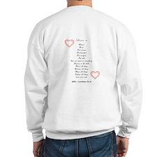 Matchstick & Love Is Sweatshirt