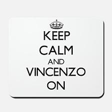 Keep Calm and Vincenzo ON Mousepad