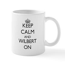 Keep Calm and Wilbert ON Mugs