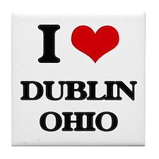 I love Dublin Ohio Tile Coaster