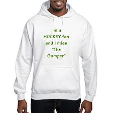 I miss Gump Worsley Hoodie