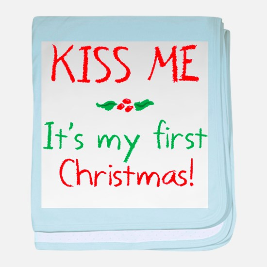 Kiss Me It's My First Christmas baby blanket