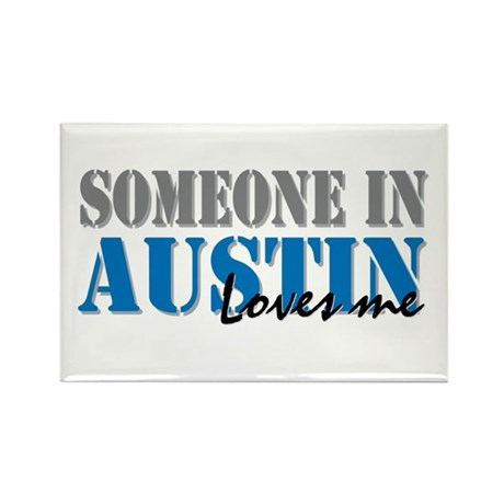 Someone in Austin Rectangle Magnet (10 pack)