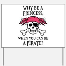 Pink Princess Pigtail Pirate Yard Sign