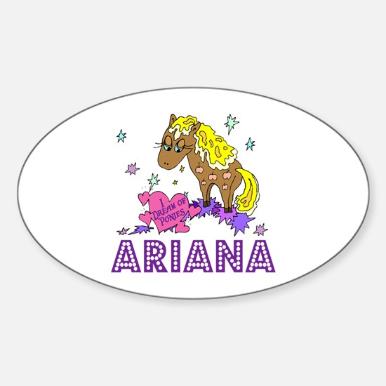 I Dream Of Ponies Ariana Oval Decal