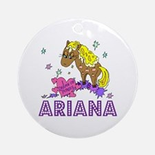 I Dream Of Ponies Ariana Ornament (Round)