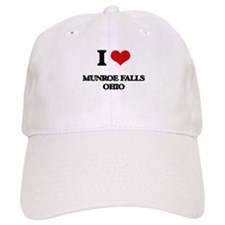 I love Munroe Falls Ohio Baseball Cap
