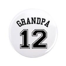 """Grandpa's Uniform No. 12 3.5"""" Button"""
