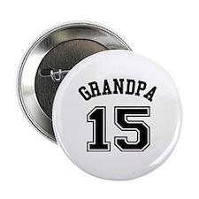 """Grandpa's Uniform No. 15 2.25"""" Button"""