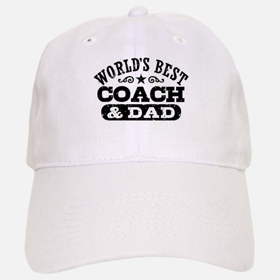 World's Best Coach & Dad Baseball Baseball Cap