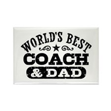 World's Best Coach & Dad Rectangle Magnet
