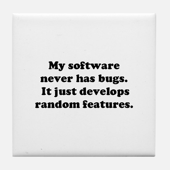 My Software has no Bugs Tile Coaster