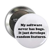"""My Software has no Bugs 2.25"""" Button (10 pack)"""